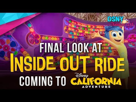 FINAL LOOK at Inside Out Ride coming to Disney California Adventure - Disney News - 6/20/19