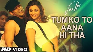 Tumko To Aana Hi Tha - Video Song - Jai Ho