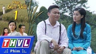 THVL | Phận Làm Dâu   Tập 1