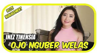 Inez Tinensia   Ojo Nguber Welas [ Official Music Video HD ] House Mix Ver