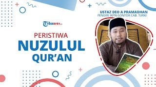 Nuzulul Quran, Peristiwa Turunnya Al Quran di Bumi dan Diangkatnya Nabi Muhammad SAW Menjadi Rasul