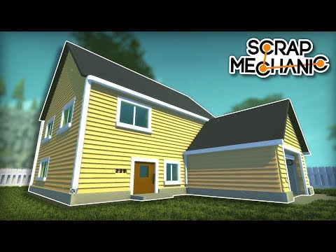 A House so Real You Could Live in it! - Scrap Mechanic Creations!