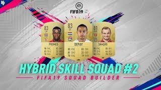 Hybrid Skill Squad Builder ft. Depay | FIFA 19 Ultimate Team #2