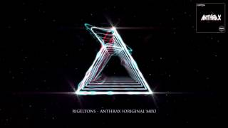 Rigeltons -  Anthrax (Orginal Mix)
