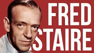 Fred Astaire Wasn't Even A Great Dancer? 10 Toe-Tapping Facts About Fred Astaire