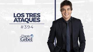 Dante Gebel #394 | Los tres ataques