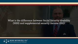 Video thumbnail: What is the difference between Social Security disability (SSDI) and supplemental security income (SSI)?