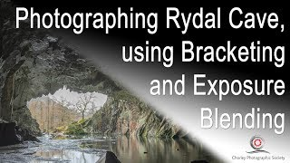 Photographing Rydal Cave using Bracketing and Exposure Blending