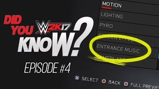WWE 2K17: Did You Know Custom Entrance Theme Mixes, Crowd Glitches & More! (Episode 4)