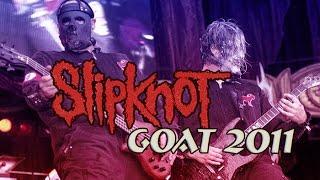 Slipknot - GOAT, IOWA [Documentary Film 2011]