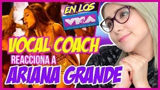 ARIANA GRANDE ¿PLAYBACK? en los VMAs 2018 | VOCAL COACH REACCIONA | Gret Rocha