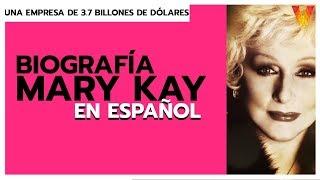 Biografia De Mary Kay En ESPAÑOL - Quién Es Mary Kay 😁
