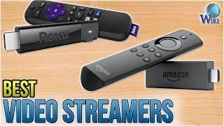 8 Best Video Streamers 2018