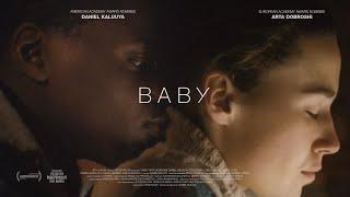 Short film - BABY (excerpt) - Arta Dobroshi - Daniel Kaluuya - BY DANIEL MULLOY by English Movies