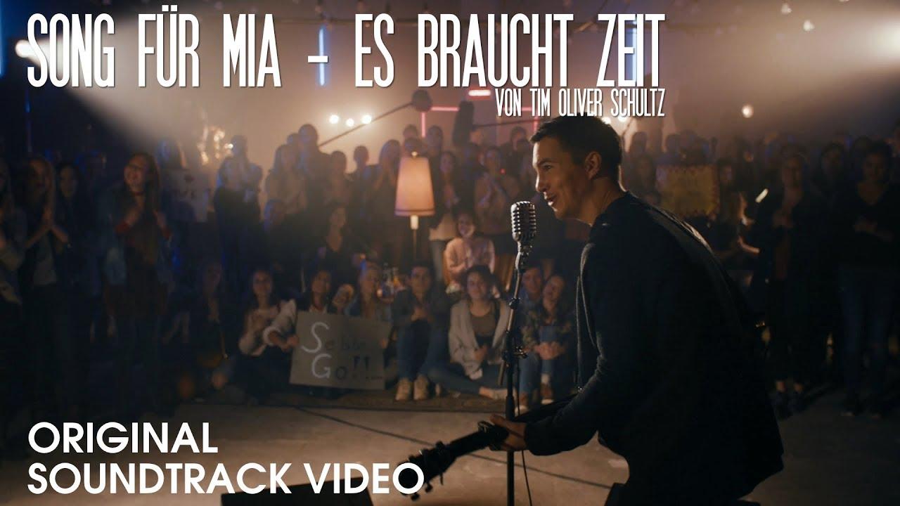 Tim Oliver Schultz – Es braucht Zeit (Song für Mia)