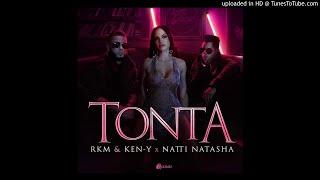 Rkm & Ken-y ❌ Natti Natasha  Tonta