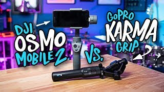 Stabilizer Showdown DJI Osmo Mobile 2 Vs GoPro Karma Grip
