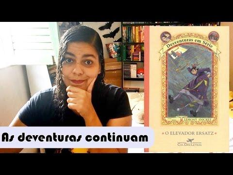 VEDA #22: Resenha do livro Elevador Ersatz do Lemony Snicket (Desventuras em Série)