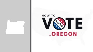 How To Vote In Oregon 2020