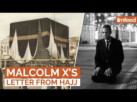 Malcolm X's Letter from Hajj