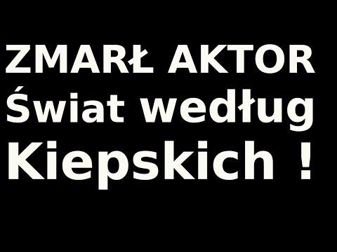 Odszedł aktor Świat według Kiepskich !