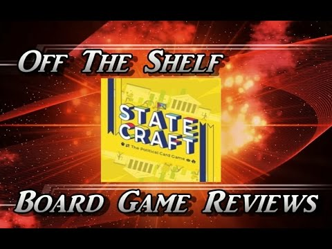 Off The Shelf Board Game Reviews - Statecraft Part 4 The Review