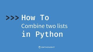 How to combine two lists in Python