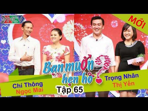 BẠN MUỐN HẸN HÒ #65 UNCUT | Chí Thông - Ngọc Mai | Trọng Nhân - Nguyễn Yến | 010215 💖
