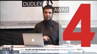 Kashf ash-Shubuhaat: Removing Doubts Pertaining to Shirk - Part 4 | Muhammad Tim Humble
