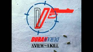 Duran Duran - A View To A Kill (That Fatal Extended Kiss)