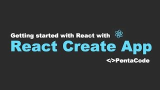 Getting started with React with Create React App
