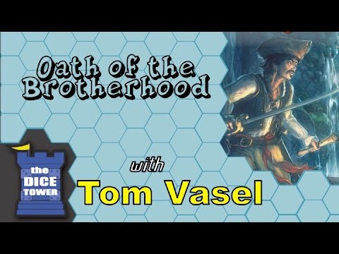Dice Tower Reviews: Oath of the Brotherhood
