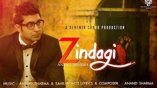 Zindagi  Anand Sharma