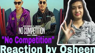 No Competition : Jass Manak Ft DIVINE (Full Video) Satti Dhillon/Reaction by Osheen/Laughingbuzz
