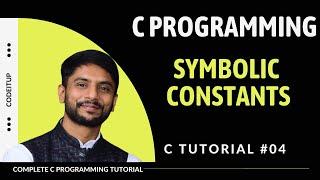 Symbolic Constants in C - In Hindi