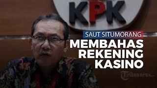 Soal Temuan Rekening Kasino Milik Kepala Daerah, Saut Situmorang: Didalaminya Pelan-pelan