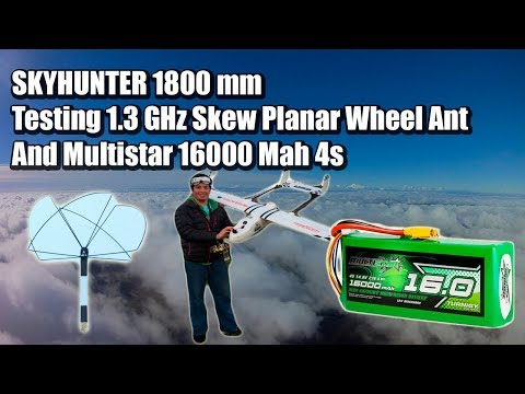 skyhunter-fpv-1800mm-testing-13ghz-antenna-rmrc-spw-and-16000mha-4s-lipo