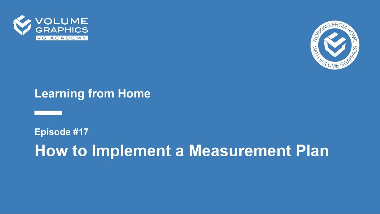 Learning from Home - Episode17: How to implement a measurement plan