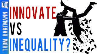 Can Innovators Overcome Inequality, or Make It Worse?