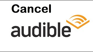 How To Cancel Audible Membership