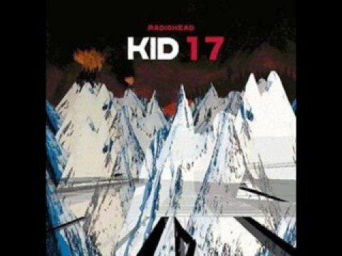Radiohead - Morning Bell (Kid 17 Version)