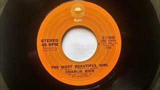 The Most Beautiful Girl , Charlie Rich , 1973