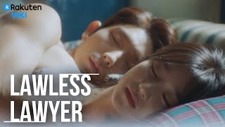 Lawless Lawyer - EP6 | KISS & Spend The Night Together [Eng Sub]