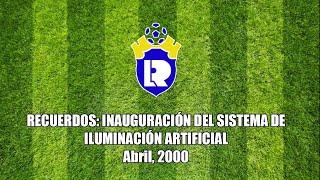 Conmemoramos 20 años de la inauguración del sistema de iluminación artificial