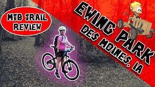 Ewing Park Trail Review