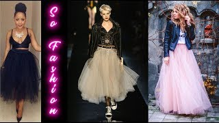 THE MOST FASHION OUTFITS OF THE SEASON WITH TULLE SKIRT♥LOS OUTFITS + FASHION CON FALDA DE TUL 2020