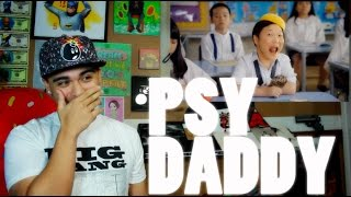 PSY   DADDY (Feat. CL Of 2NE1) MV Reaction [HILARIOUS]
