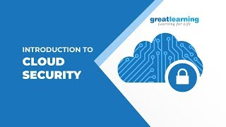 Introduction to Cloud Security   Cloud Computing Tutorial for Beginners   Great Learning