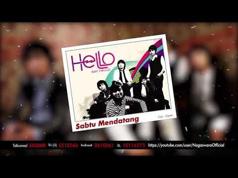 HELLO - Sabtu Mendatang (Official Audio Video)