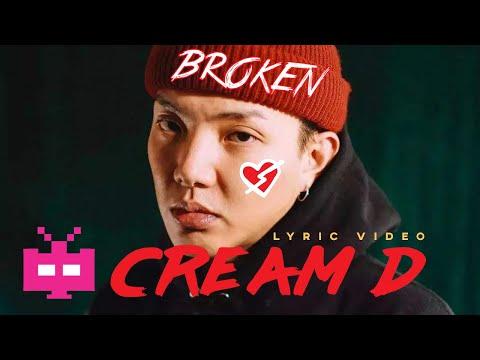 #中国新说唱   CREAM D - 💔💔💔 Broken【 LYRIC VIDEO 】